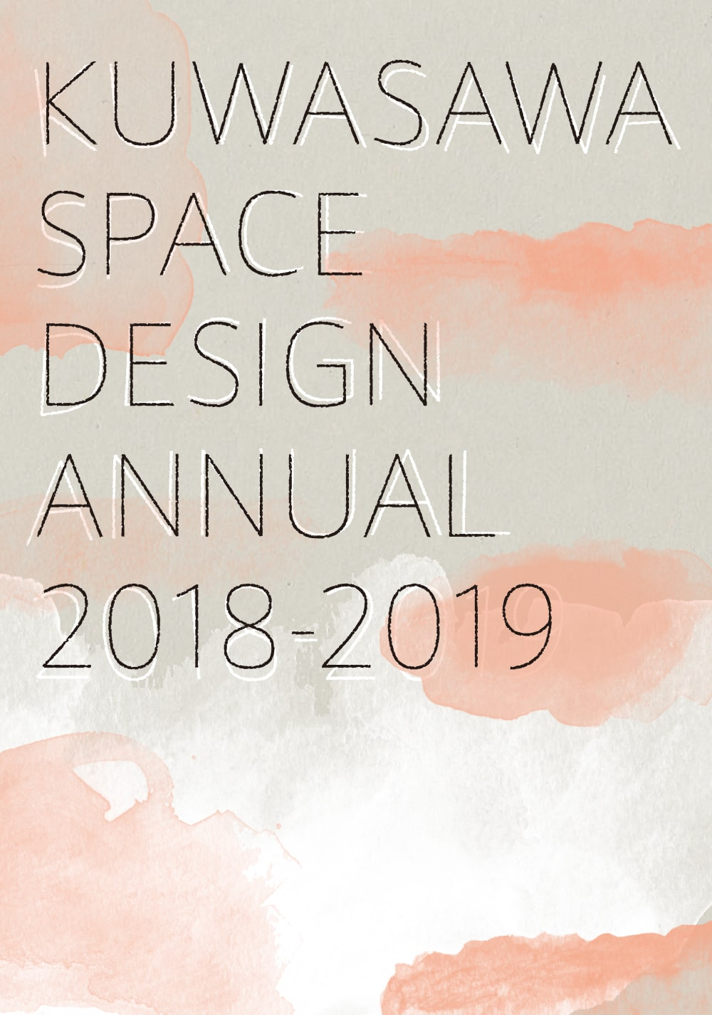 KUWASAWA SPACE DESIGN ANNUAL 2018-2019